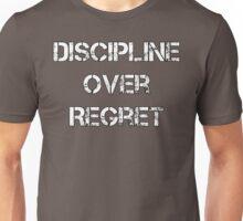 Discipline Over Regret Unisex T-Shirt