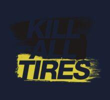 Kill All Tires (2) Kids Clothes