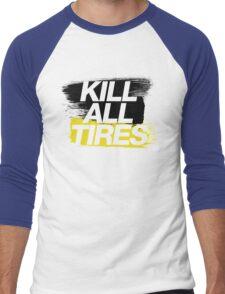 Kill All Tires (2) Men's Baseball ¾ T-Shirt