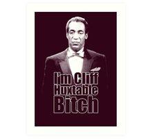 I'm Cliff Huxtable B*tch Art Print