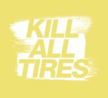 Kill All Tires (5) Kids Clothes