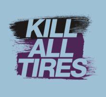 Kill All Tires (6) Kids Clothes