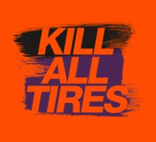Kill All Tires (6) Kids Clothes