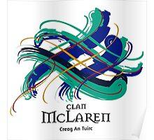 Clan McLaren - Prefer your gift on Black/White, let us know at info@tangledtartan.com Poster