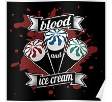 Blood & Ice Cream - Colour Poster