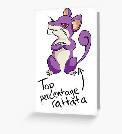 Top Percentage Rattata Greeting Card