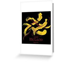 Clan McLeod  Greeting Card
