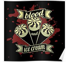 Blood & Ice Cream - Variant Poster