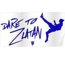 Dare to Zlatan in Manchester Away Poster