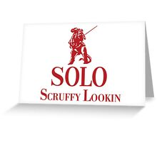 Solo Scruffy Lookin Greeting Card