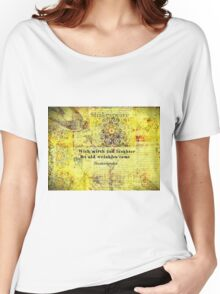 Shakespeare humorous quote  Women's Relaxed Fit T-Shirt