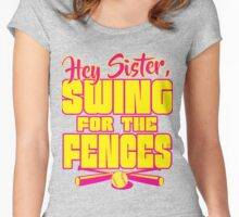 Hey sister-SWING Women's Fitted Scoop T-Shirt