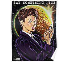 Say Something Nice Poster