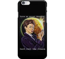 You're My Secret Favorite. iPhone Case/Skin