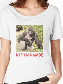 RIP IN PEACE HARAMBE Women's Relaxed Fit T-Shirt