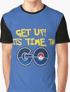 its time to go! Graphic T-Shirt