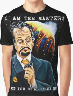I am the Master and You Will Obey Me! Graphic T-Shirt
