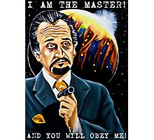 I am the Master and You Will Obey Me! Photographic Print