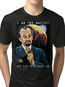 I am the Master and You Will Obey Me! Tri-blend T-Shirt