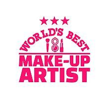 World's best make-up artist Photographic Print