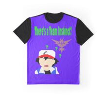 There's a Team Instinct? Graphic T-Shirt