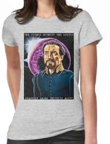 The Cosmos Without the Doctor Womens Fitted T-Shirt