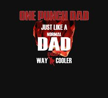 ONE PUNCH DAD Unisex T-Shirt