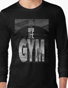 Views From The Gym Long Sleeve T-Shirt