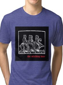 WITCHING HOUR Tri-blend T-Shirt