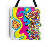 I am my experiences Tote Bag