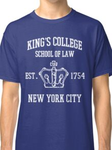 HAMILTON BROADWAY MUSICAL King's College School of Law Est. 1854 Greatest City in the World Classic T-Shirt