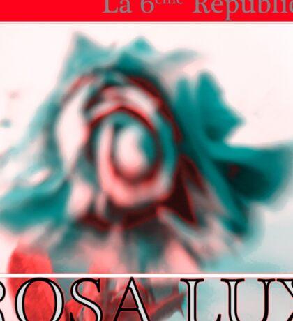 Rosa Lux Positive Sticker