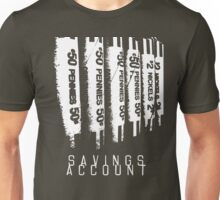 Savings Account Unisex T-Shirt