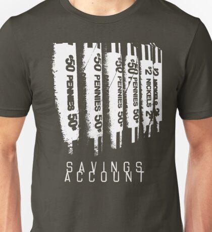 Savings Account Unisex T-Shirt