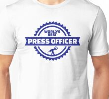 World's best press officer Unisex T-Shirt