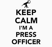 Keep calm I'm a press officer Unisex T-Shirt