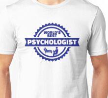 World's best psychologist Unisex T-Shirt