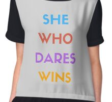 SHE WHO DARES WINS Chiffon Top