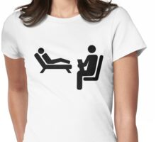 Psychologist patient Womens Fitted T-Shirt