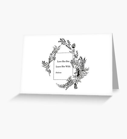 Wildflower Flower Quote Greeting Card