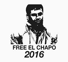 FREE CHAPO 2016 Unisex T-Shirt