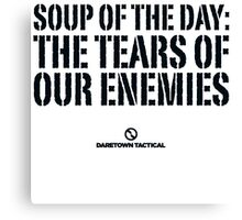 TEARS OF OUR ENEMIES Canvas Print