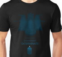 Exterminate, Exterminate, EXTERMINATE! Unisex T-Shirt