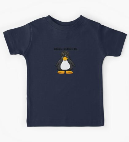 Deal With It Penguin Kids Tee