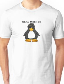 Deal With It Penguin Unisex T-Shirt