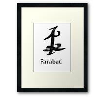Parabati for life Framed Print