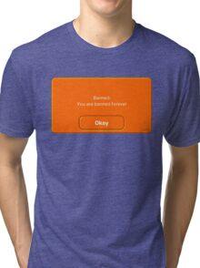 Banned (?) Tri-blend T-Shirt