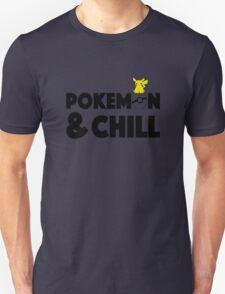 Pokemon and Chill - Pikachu Unisex T-Shirt