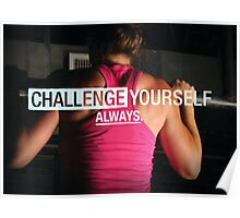 Challenge Yourself ALWAYS Poster