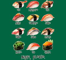 Nigiri, Please - The Sushi Menu You Can Wear! Unisex T-Shirt
